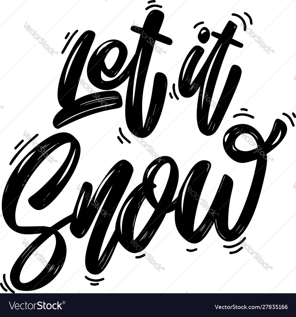 Let it snow lettering phrase isolated on white