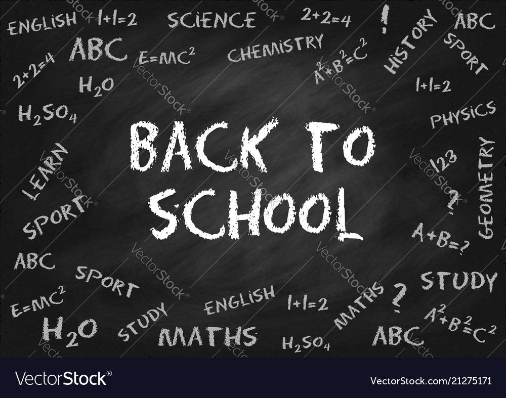Back to school chalk lettering on chalk board
