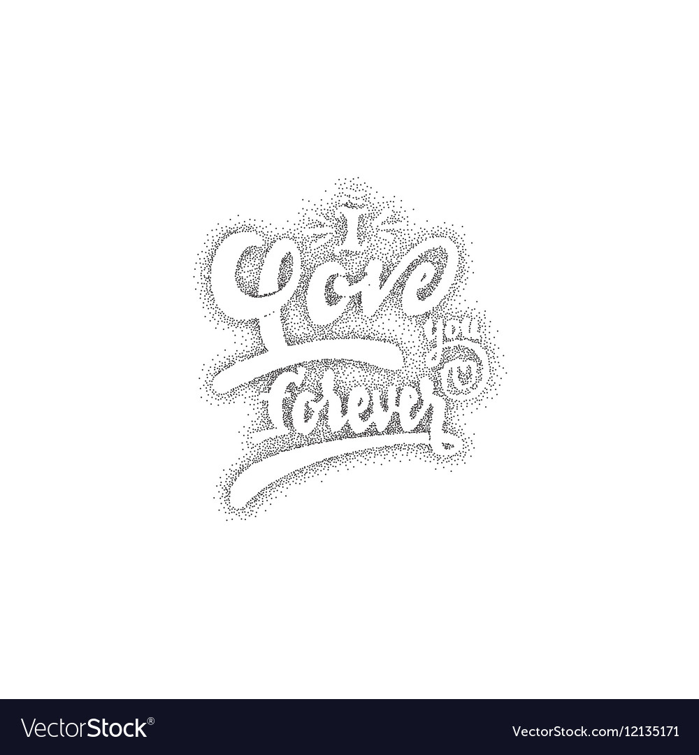 I love you forever Hand-lettering text Handmade