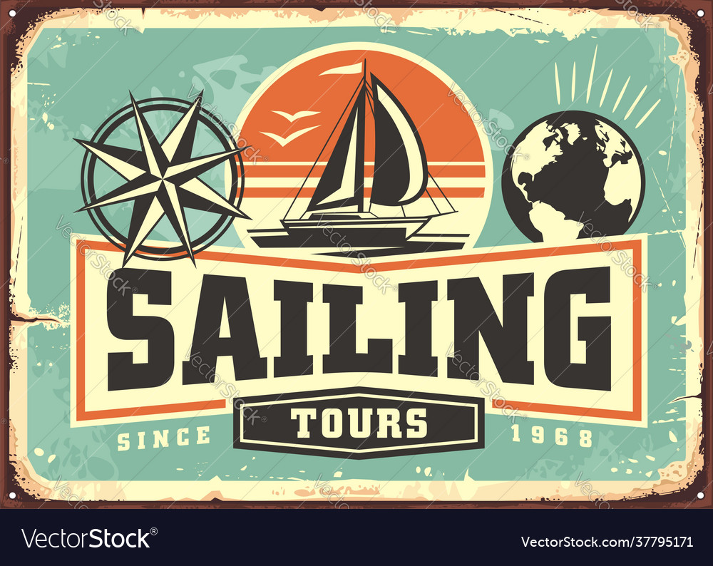 Sailing tours vintage advertisement with sail boat
