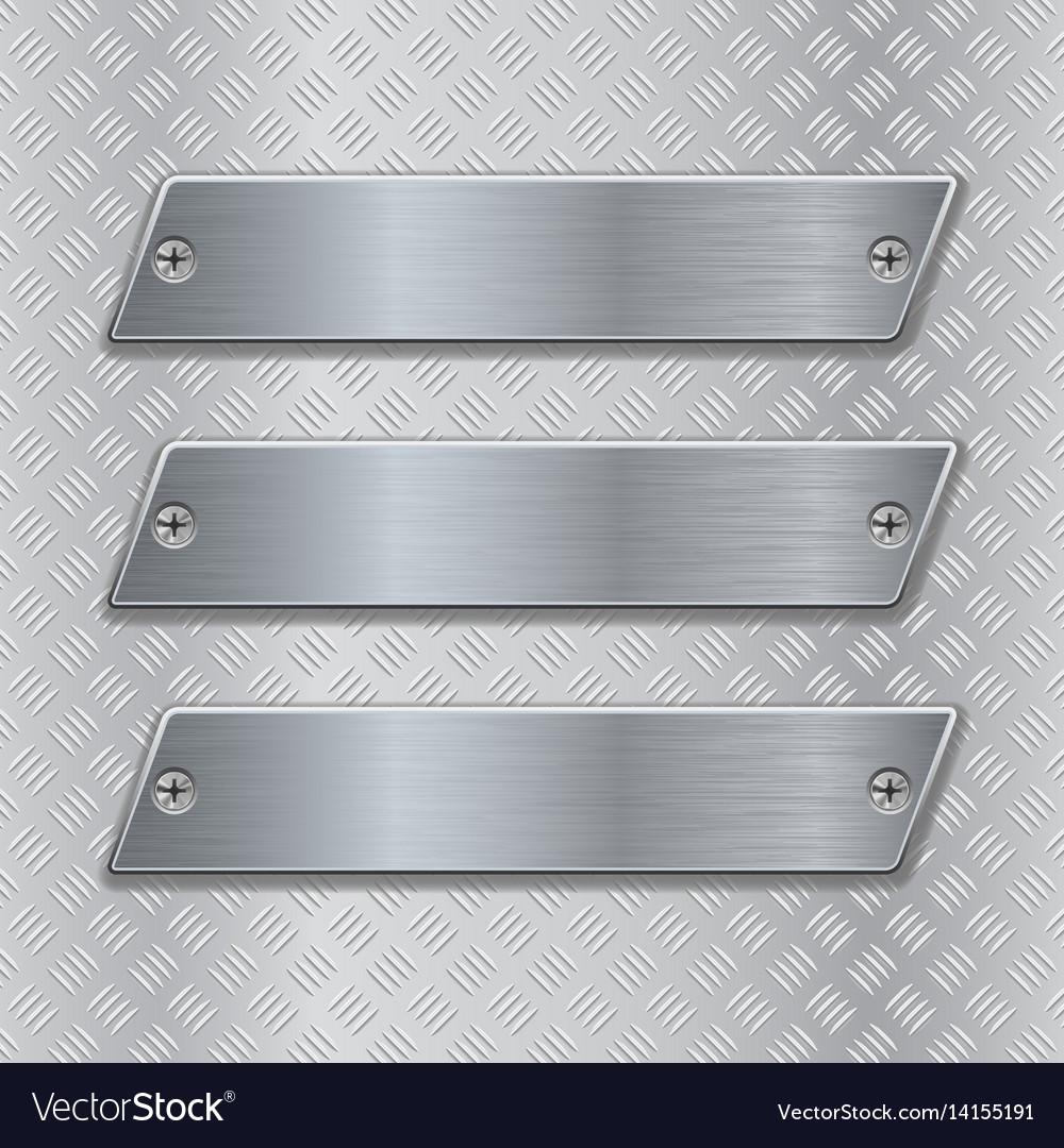 Metal brushed plates on non-slip metallic surface