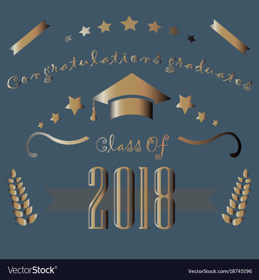 congratulations graduates of year 2018 royalty free vector