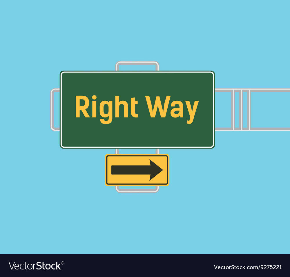 Right way arrow guide with sign board with green
