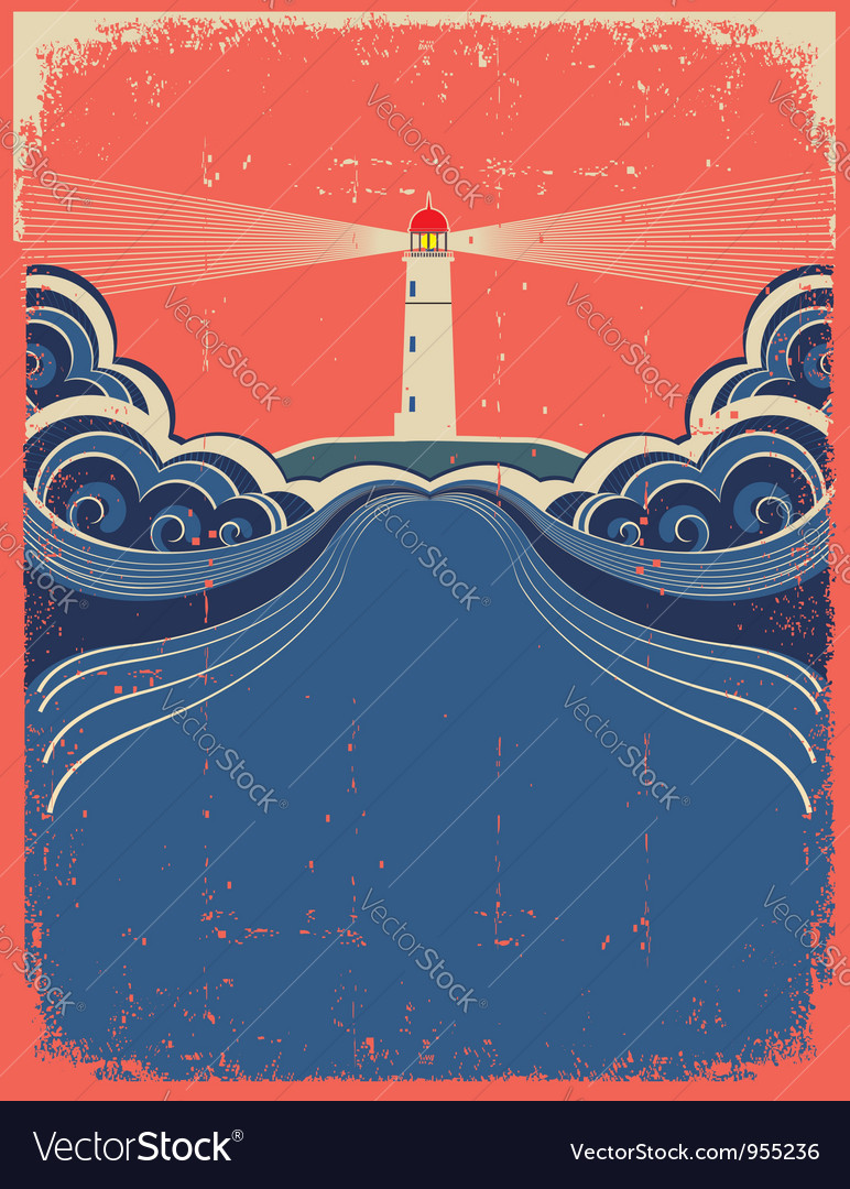 Lighthouse and sea background on grunge poster vector image
