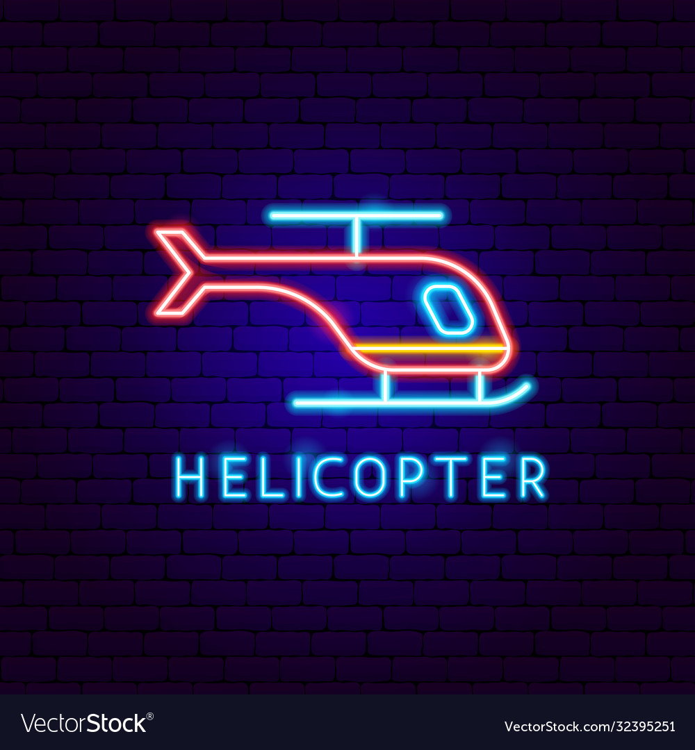 Helicopter neon label