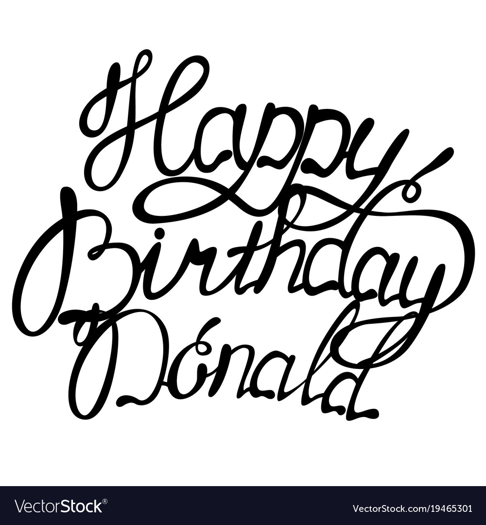 Happy birthday donald name lettering