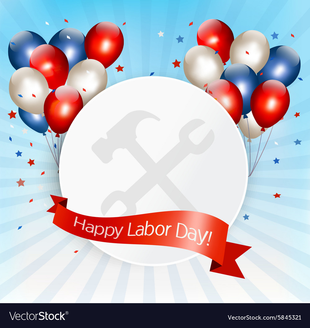 Happy Labor Day background with balloons