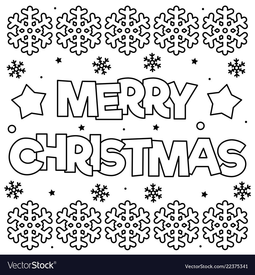 - Merry Christmas Coloring Page Black And White Vector Image