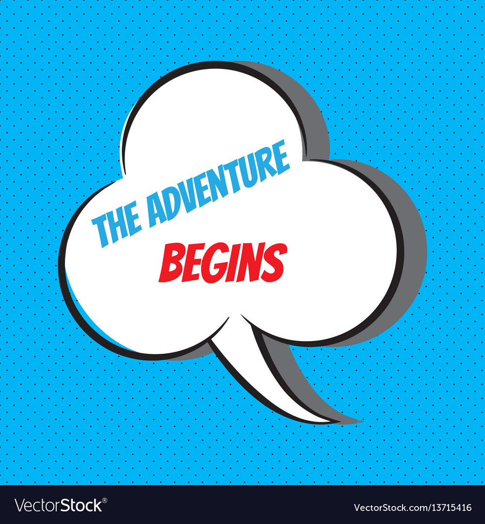 The adventure begins motivational and