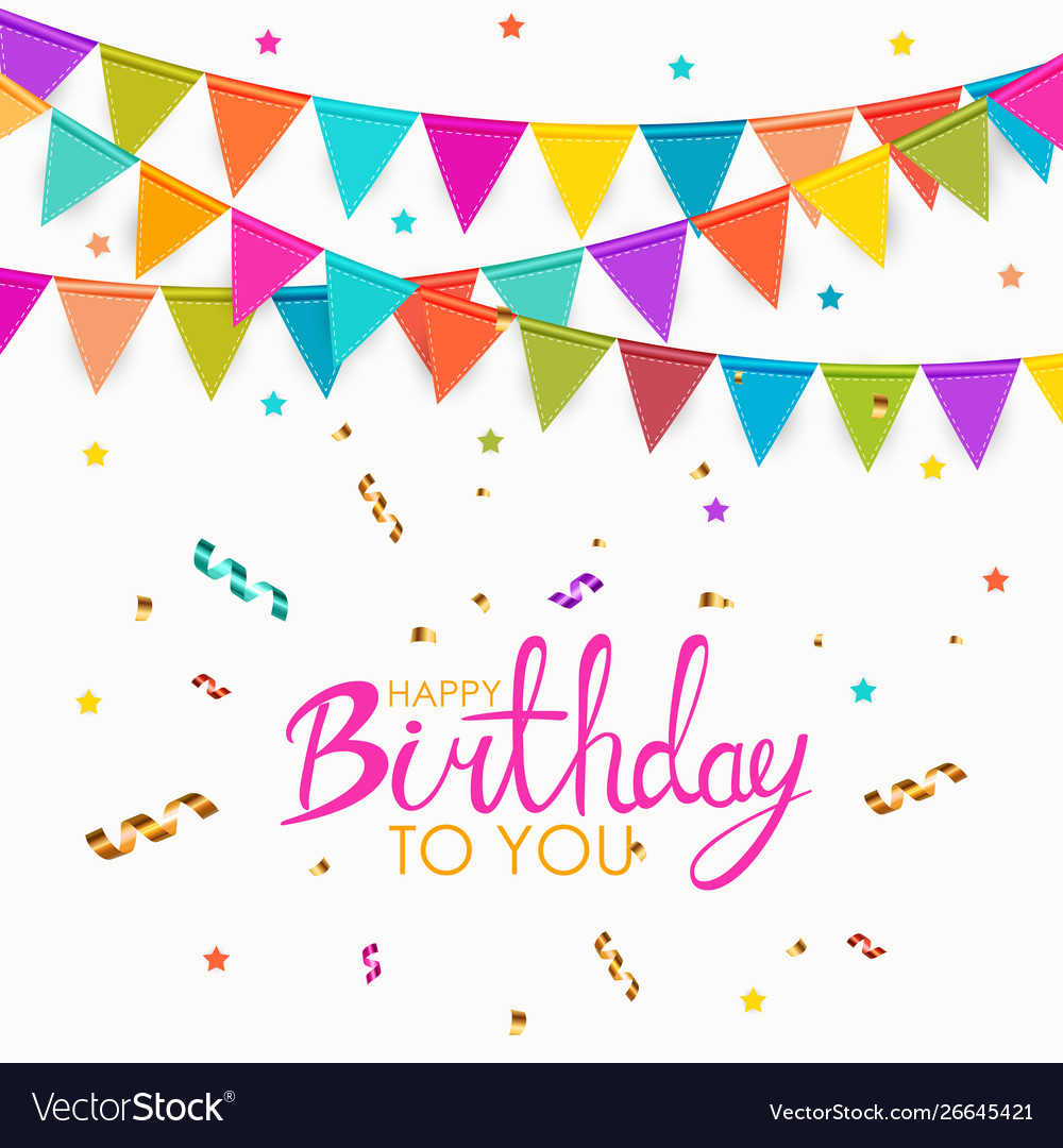 Happy birthday to you party background with flags