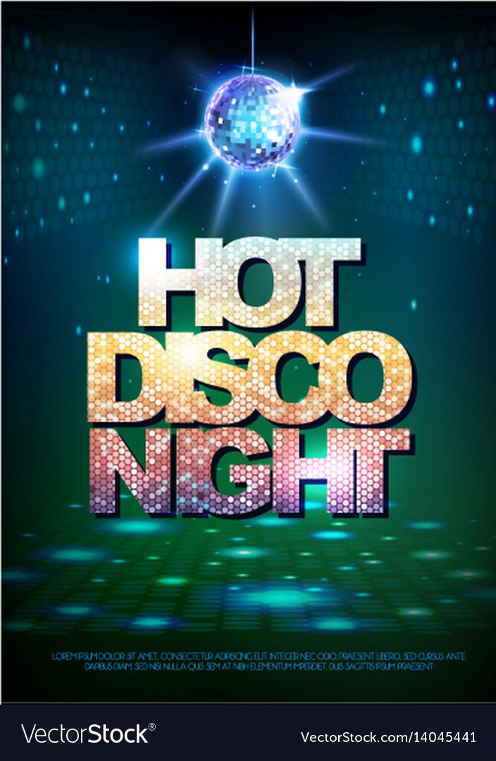 Disco ball background disco poster hot night
