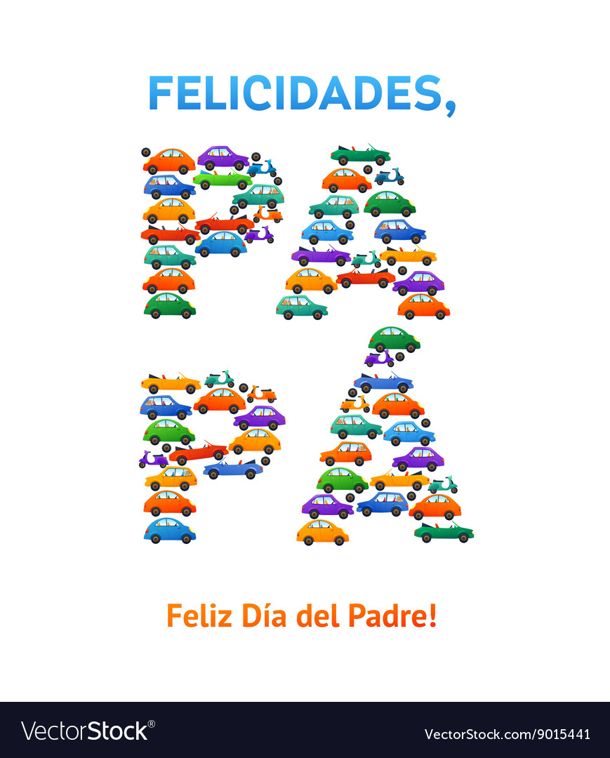 happy fathers day spanish card cars and motobike vector image
