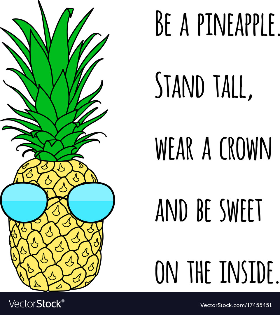 Motivational quote on print with a pineapple