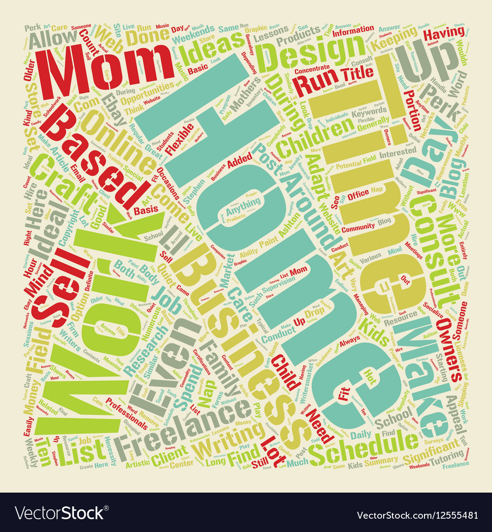 home based business ideas for work at home moms vector image