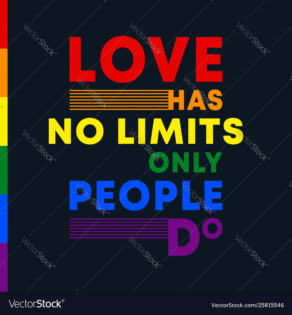 Love has no limits only people do - inspirational
