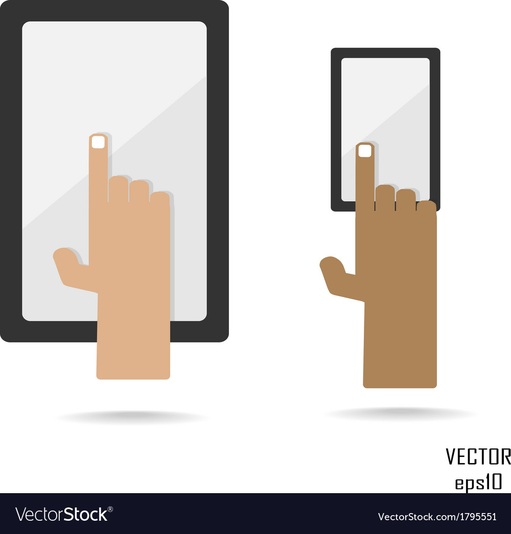 Smartphone and tablate with hand
