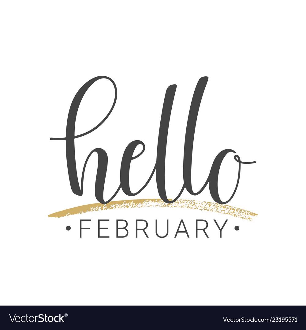 Handwritten lettering of hello february