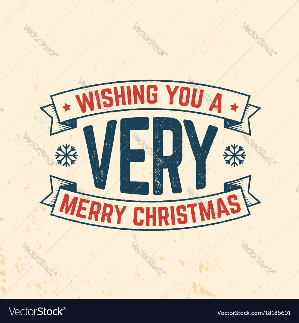 wishing you a very merry christmas retro template vector image