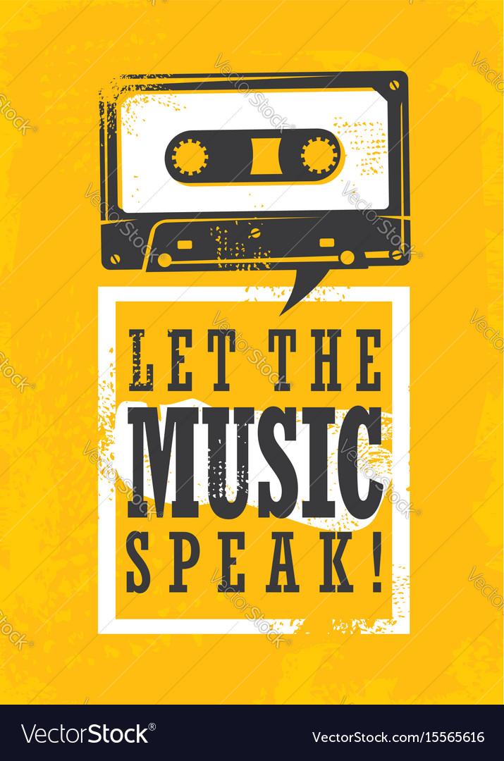 Let the music speak vector image