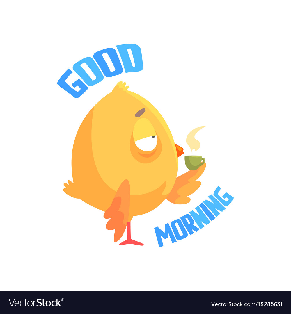 Good Morning Funny Cartoon Comic Chicken Drinking Vector Image