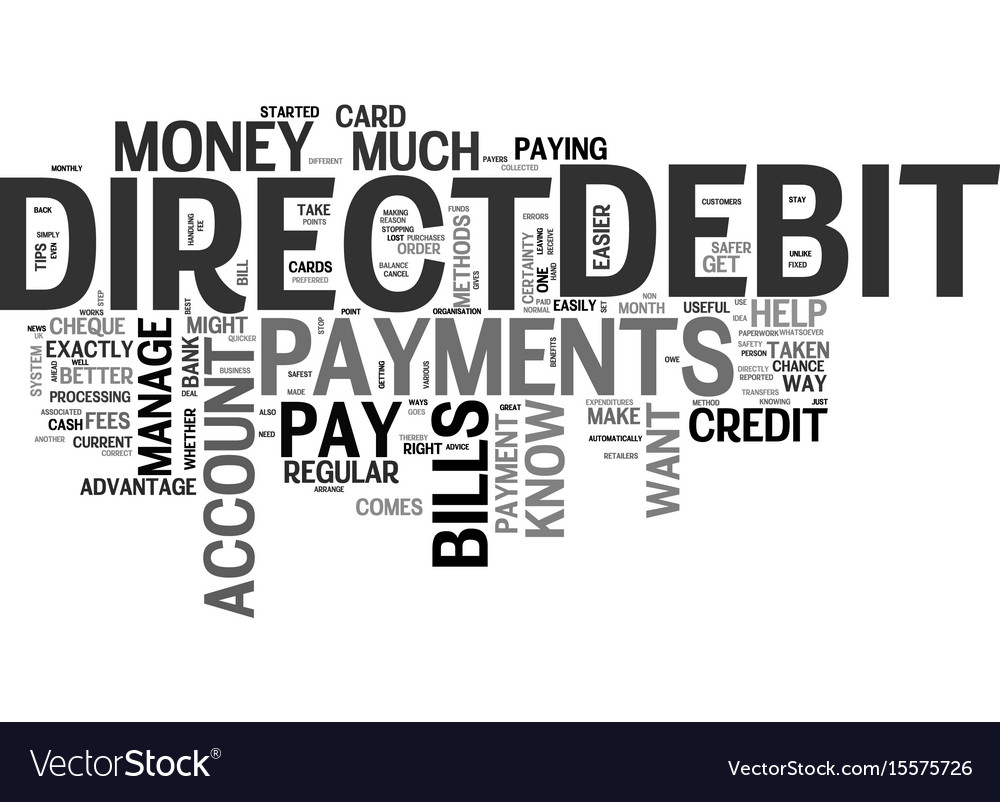 Benefits of direct debit payments text word cloud