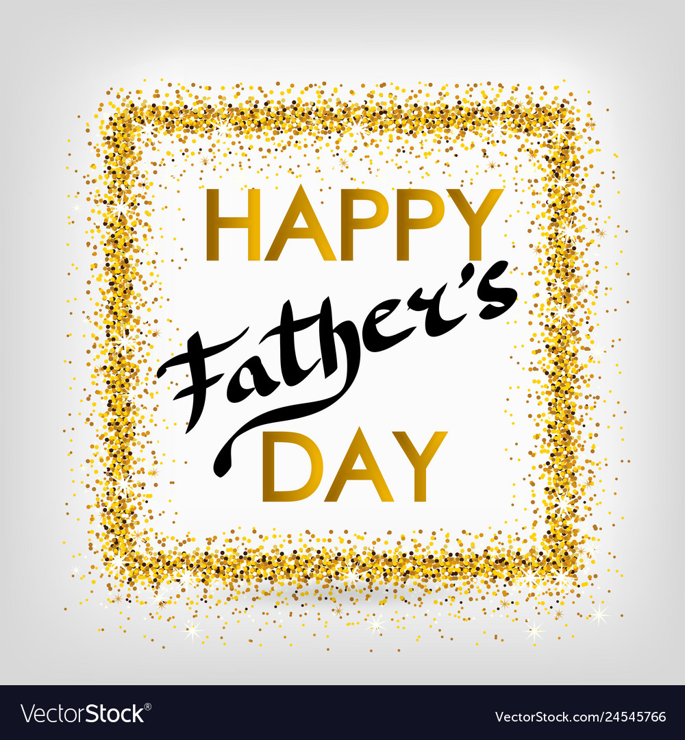 Fathers Day Gold Glitter Background Royalty Free Vector