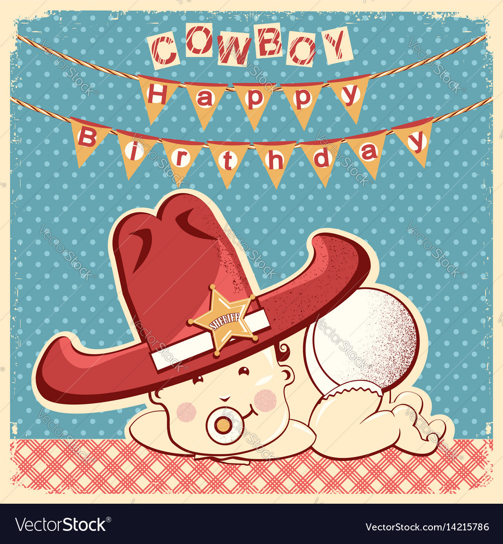Cowboy happy birthday card with little baby in
