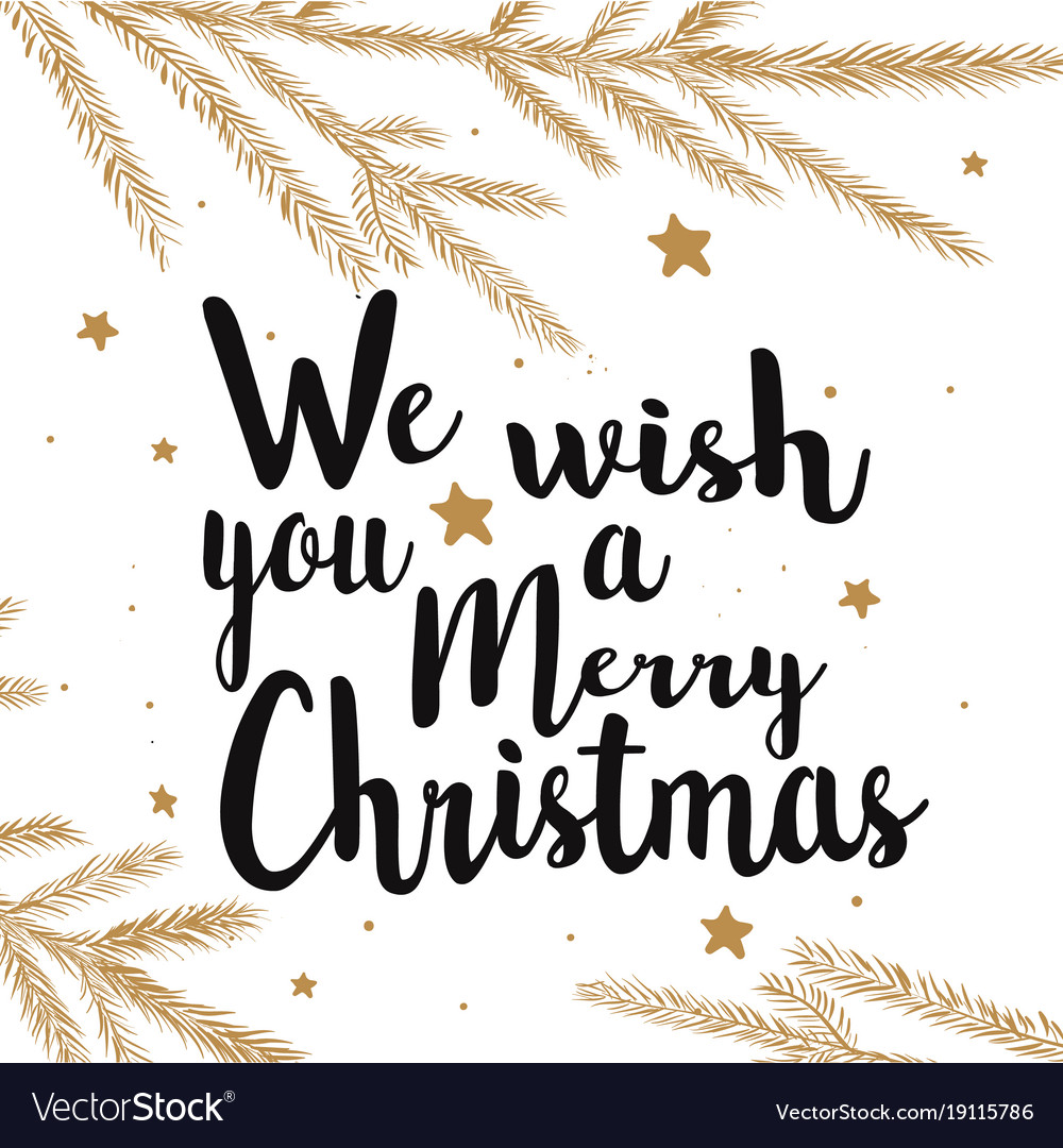 Wishing You A Merry Christmas.We Wish You A Merry Christmas Text Calligraphy