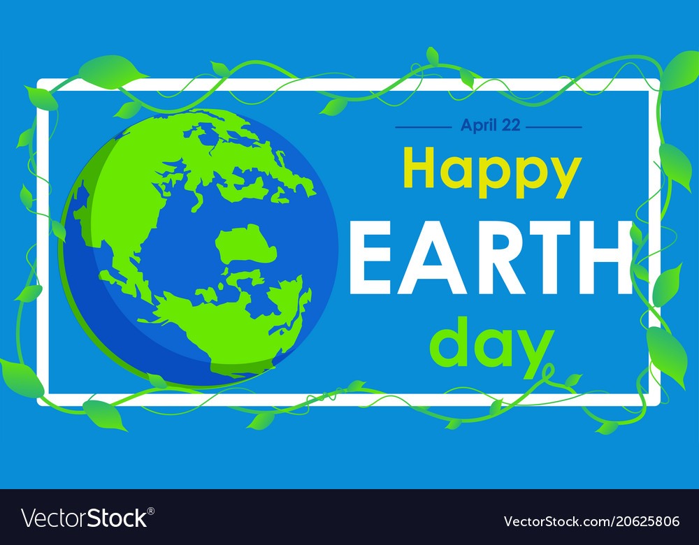 Earth day text and world flat graphic for