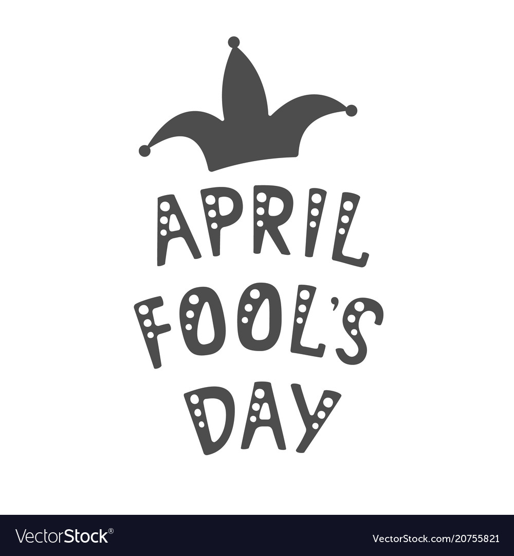 Handwritten lettering of april fools day on white