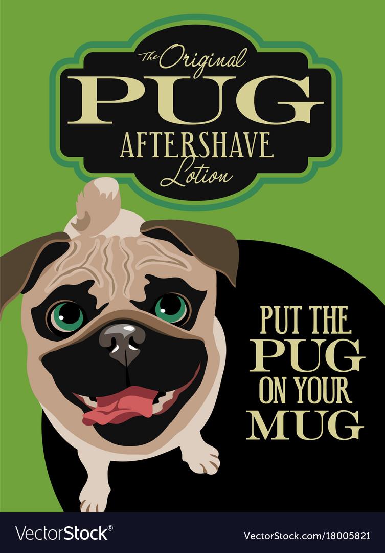 Imaginary advertisement pug dog poster
