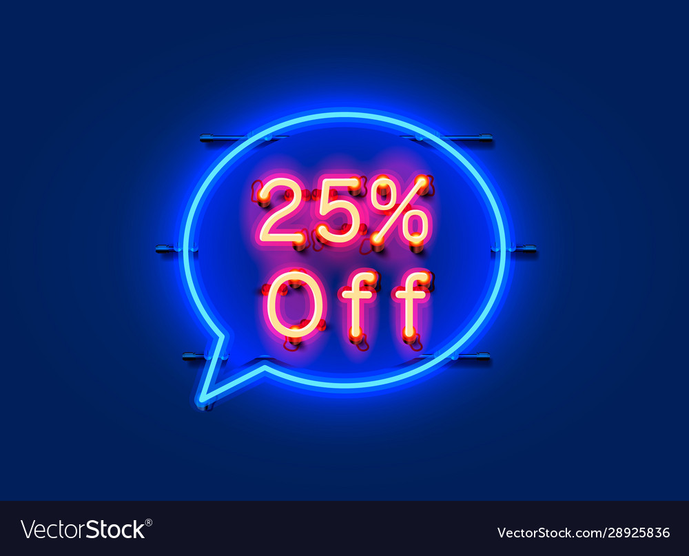Neon chat frame 25 off text banner night sign