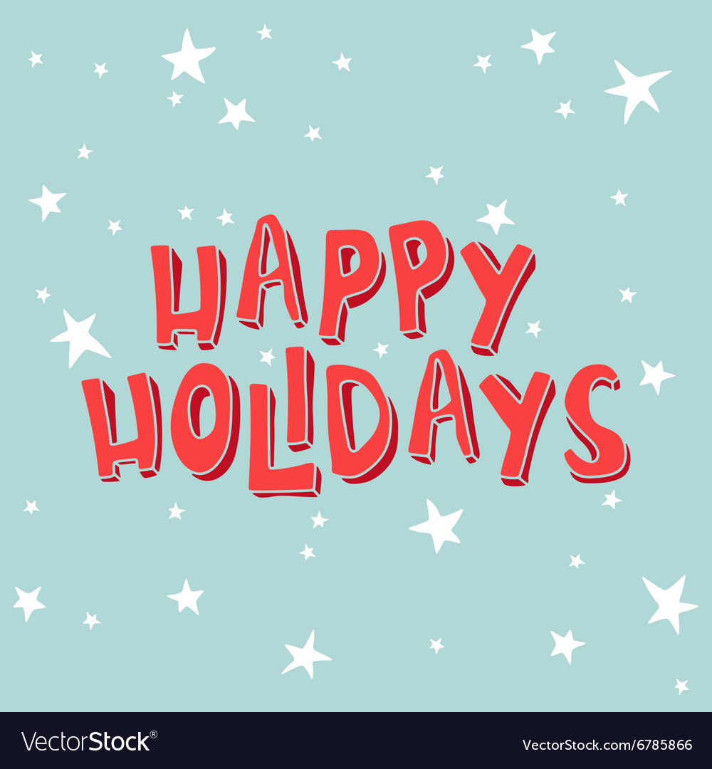 Happy Holidays on a light blue background with