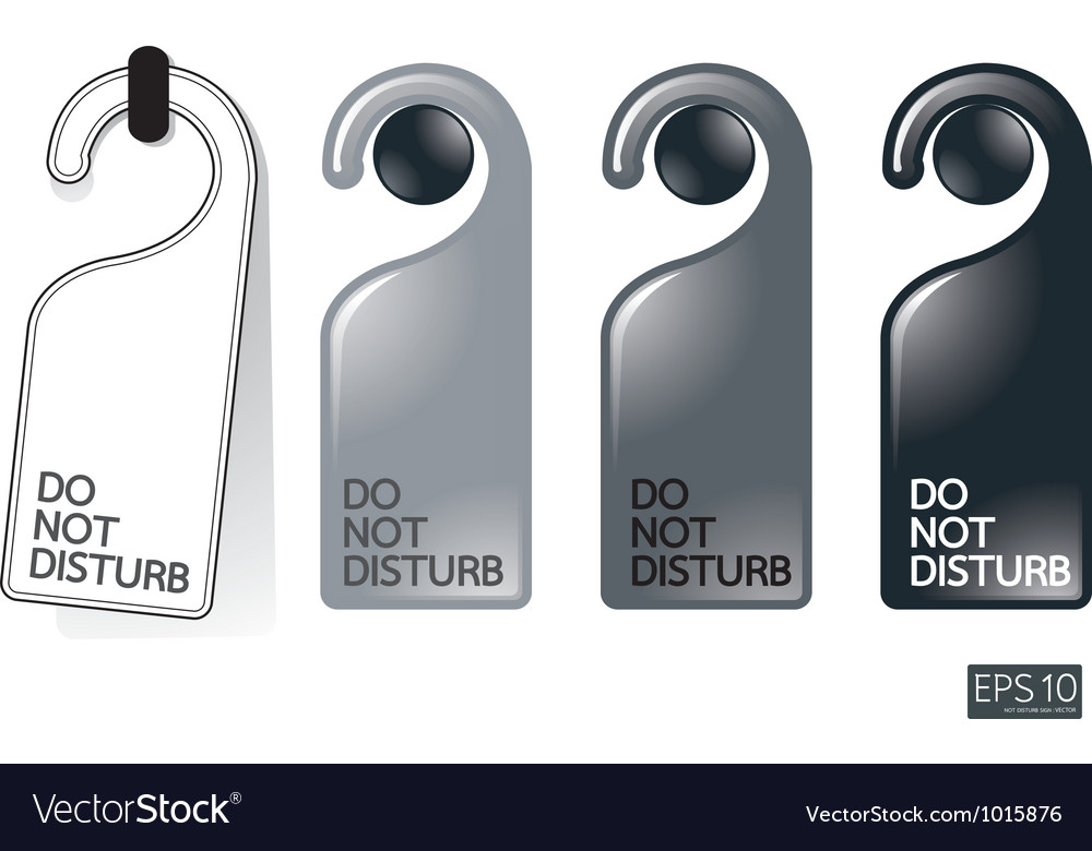 Door knob or hanger sign - do not disturb