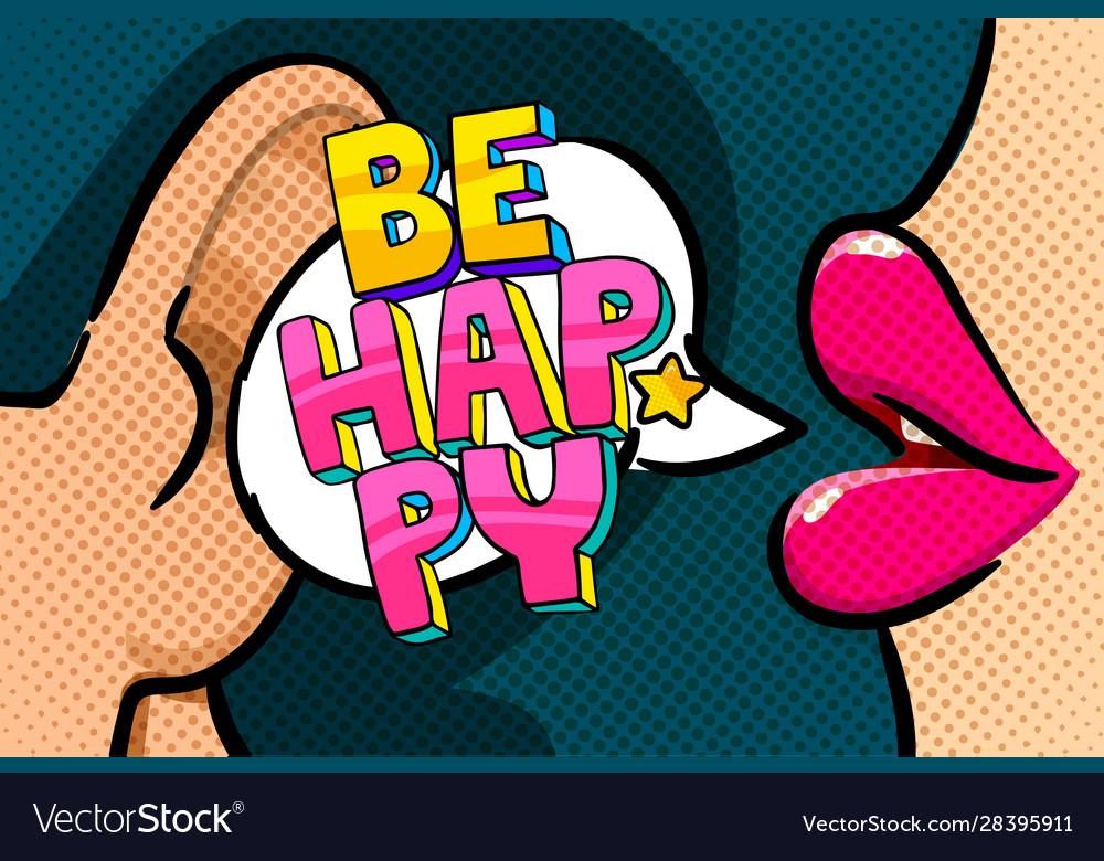 Be happy in pop art style