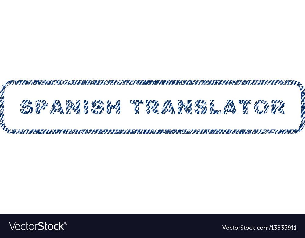 Spanish translator textile stamp