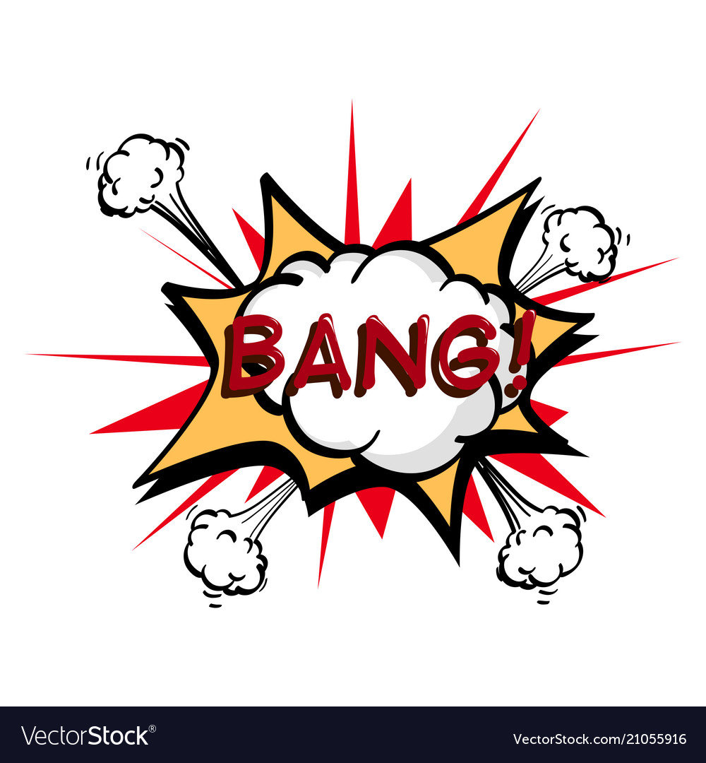 Bang colorful speech bubble and explosions in pop vector image