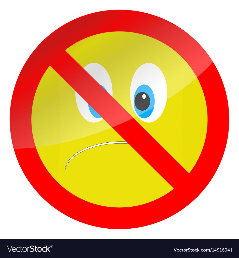Prohibition Of Bad Mood Symbol Royalty Free Vector Image