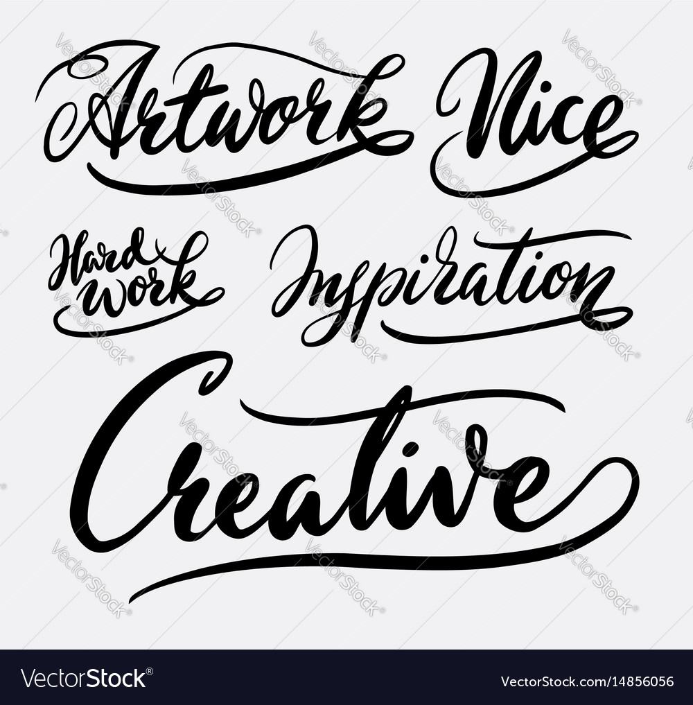 Creative and inspiration hand written typography
