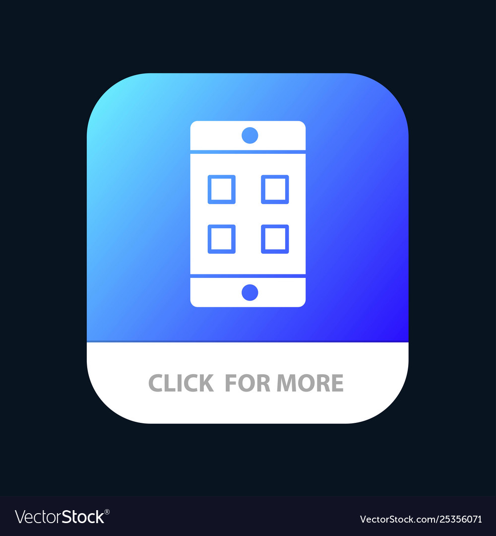 Mobile cell box mobile app button android and ios