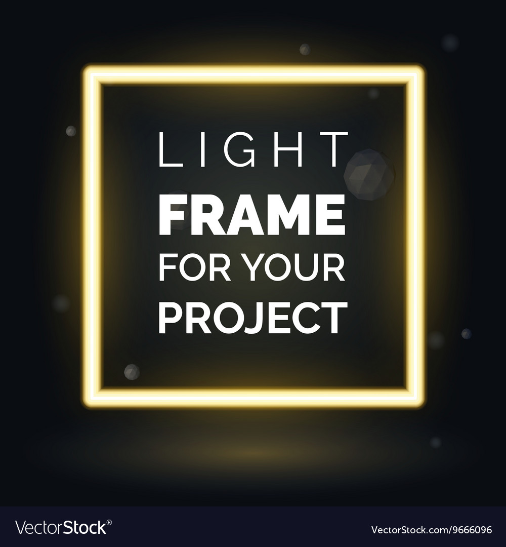 Abstract neon frame light frame for your