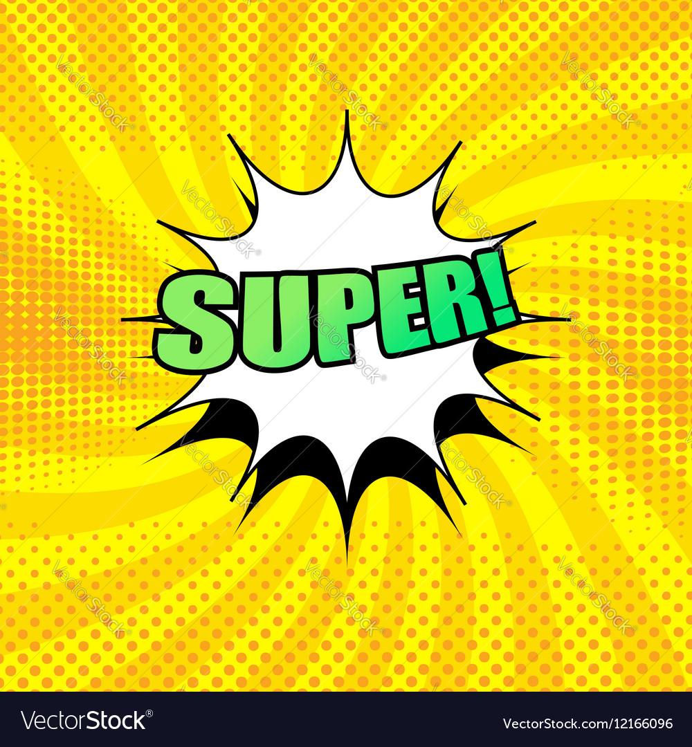 Super wording comic cartoon vector image