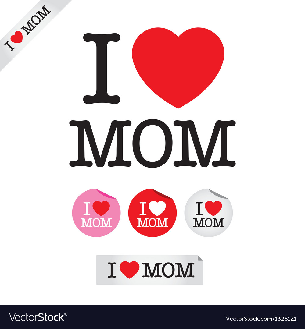 Happy mothers day i love mom