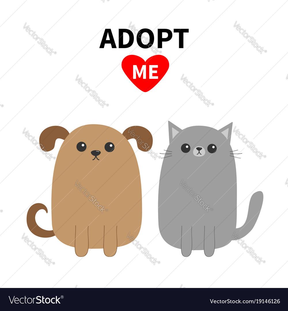 Adopt me dont buy dog cat pet adoption puppy vector image