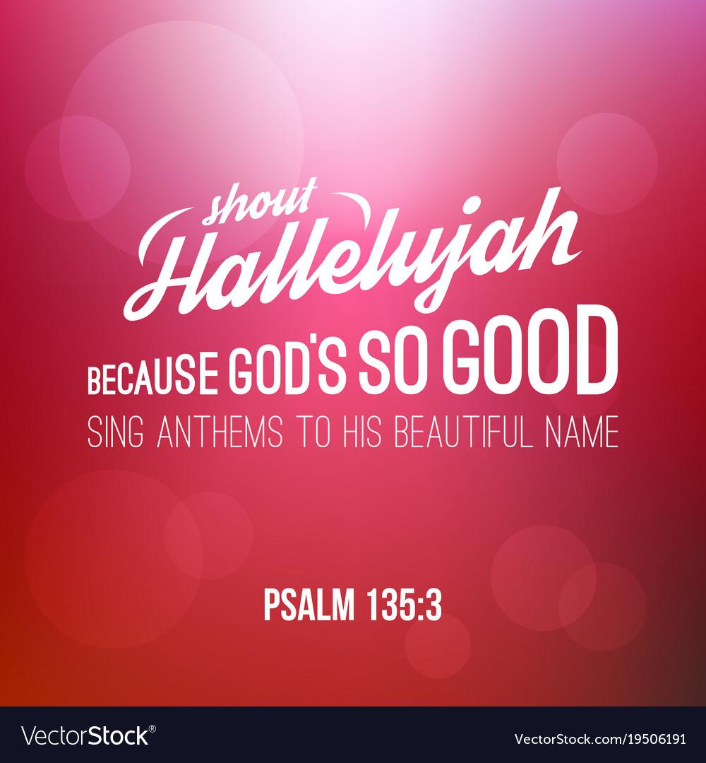 Shout hallelujah calligraphic hand lettering