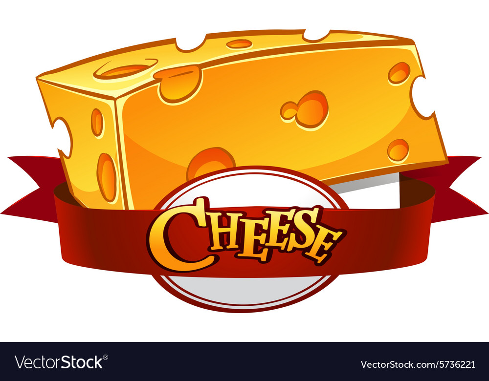 Cheese with text in banner