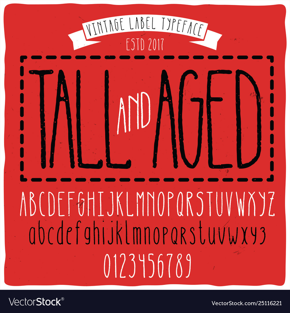 Vintage label typeface named tall