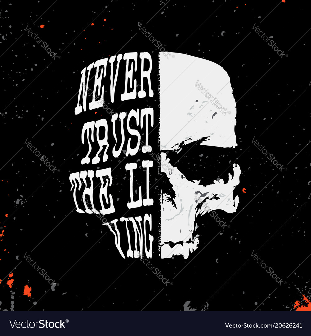 Skull with slogan - never trust the living - stamp