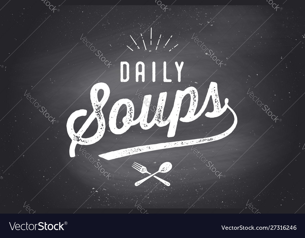Daily soups lettering wall decor poster sign