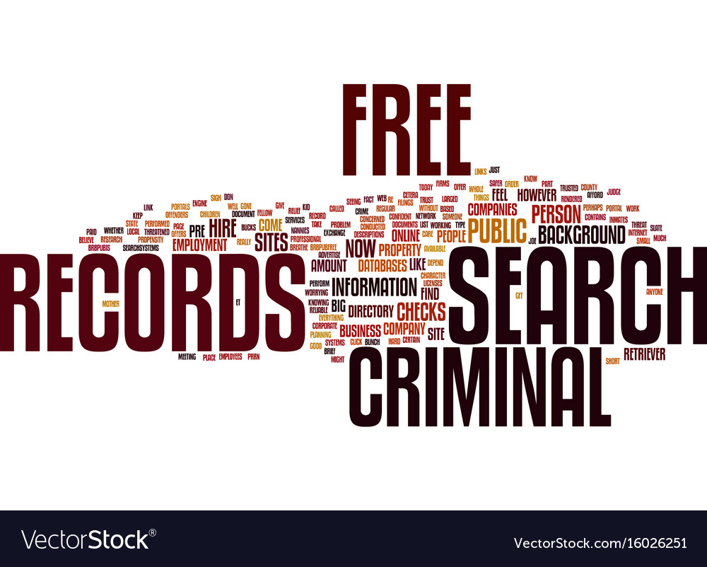 Criminal Records Search Free >> Free Criminal Records Search Text Background Word Vector Image